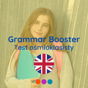 Grammar Booster – Przygotowanie do testu ośmioklasisty