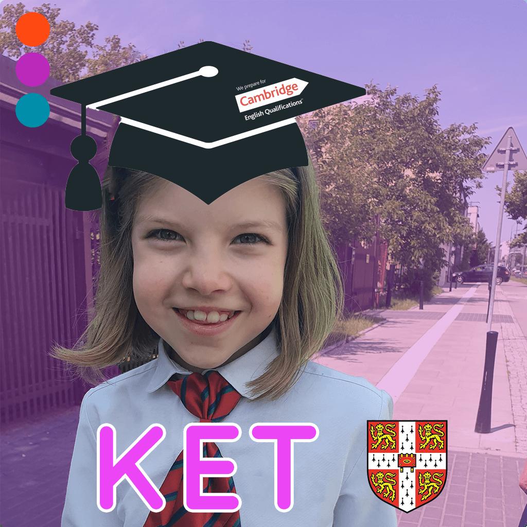 KET – Kurs przygotowujący do egzaminu Cambridge (Key for Schools)